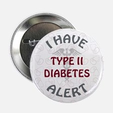 "TYPE II DIABETES 2.25"" Button (10 pack)"