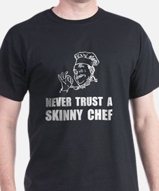 Skinny Chef T-Shirt