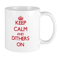 Dithers Mugs