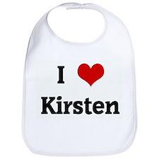 I Love Kirsten Bib
