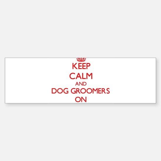 Dog Groomers Bumper Bumper Bumper Sticker