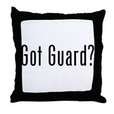 Got Guard? Throw Pillow