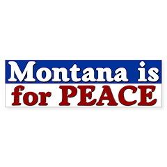 Montana for Peace Bumper Bumper Sticker