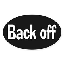 Back Off Oval Decal