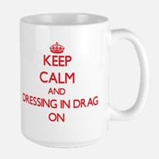 Dressing in Drag Mugs