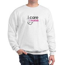 i care i nurse pink Sweatshirt