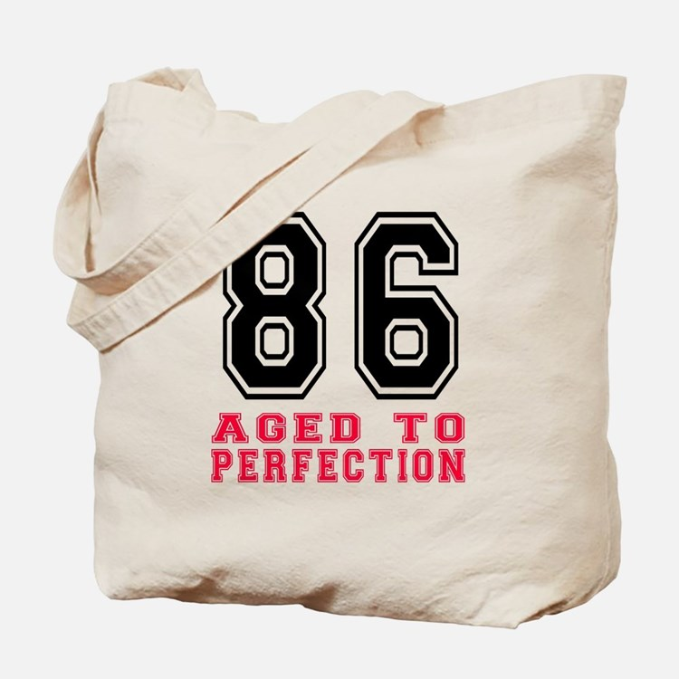 86 Aged To Perfection Birthday Designs Tote Bag