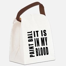 Paint Ball it is in my blood Canvas Lunch Bag