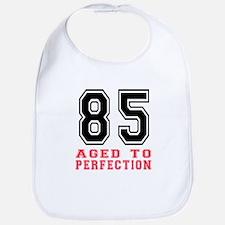 85 Aged To Perfection Birthday Designs Bib