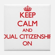 Dual Citizenship Tile Coaster