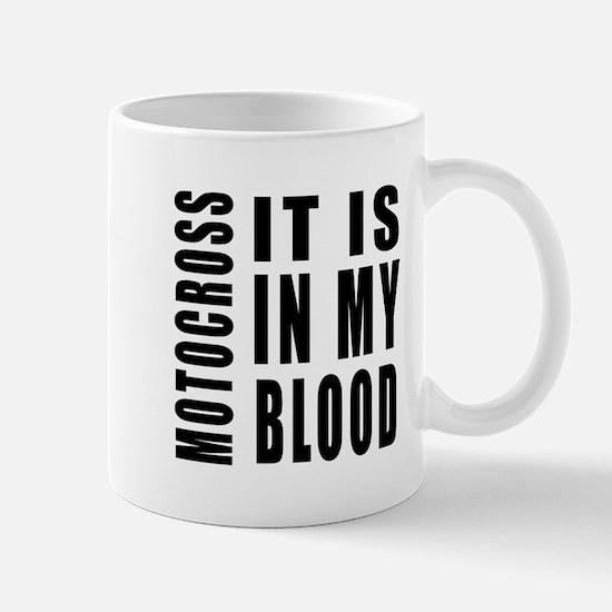 Motocross it is in my blood Mug