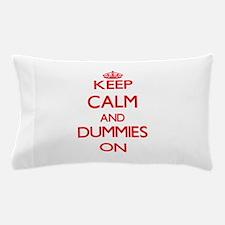 Dummies Pillow Case