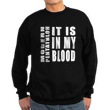 Modern Pentathlon it is in my bl Sweatshirt
