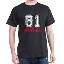 81 Aged To Perfection Birthday Design T-Shirt