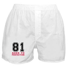 81 Aged To Perfection Birthday Design Boxer Shorts