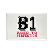 81 Aged To Perfection Birthday De Rectangle Magnet