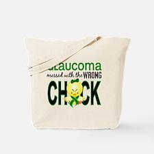 Glaucoma MessedWithWrongChick1 Tote Bag