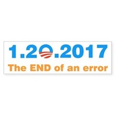 Anti Obama The end of an error Bumper Bumper Sticker