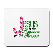 Jesus Is The Reason For The Season Mousepad