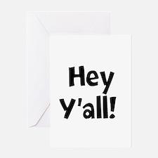 Hey Yall Greeting Cards