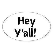 Hey Yall Decal