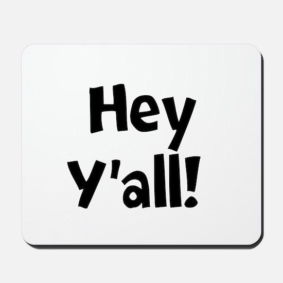Hey Yall Mousepad