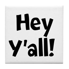 Hey Yall Tile Coaster