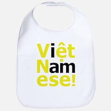 i am Viet Namese! Bib