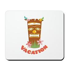 Vacation Tiki Lounge Mousepad