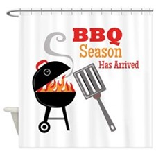 BBQ Season Has Arrived Shower Curtain