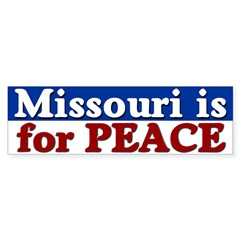 Missouri is for Peace Bumper Bumper Sticker