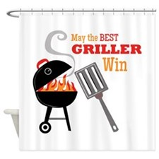 May The Best Griller Win Shower Curtain