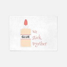 Glue We Stick Together 5'x7'Area Rug