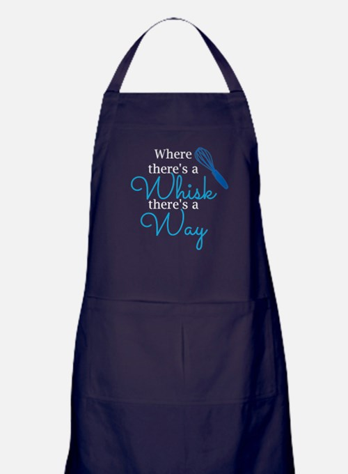 Where There's a Whisk, There's a Way Apron (dark)