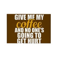 Give Me Coffee Rectangle Magnet