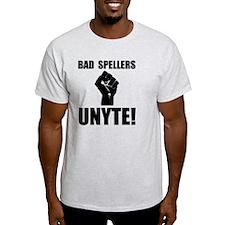 Bad Spellers Unite T-Shirt