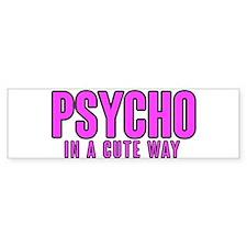 Psycho Cutie Bumper Bumper Sticker