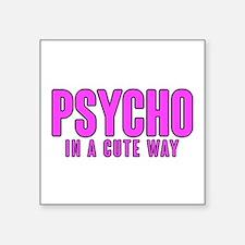 Psycho Cutie Sticker