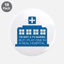 "Not Nurse On Tv 3.5"" Button (10 Pack)"