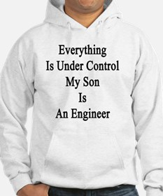 Everything Is Under Control My S Hoodie