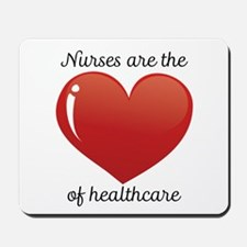 Nurses Are The Heart Mousepad