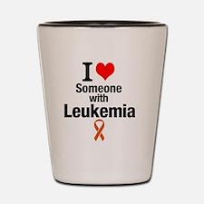 I love someone with Leukemia Shot Glass