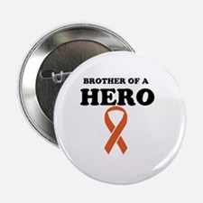 "Brother of a Hero 2.25"" Button"