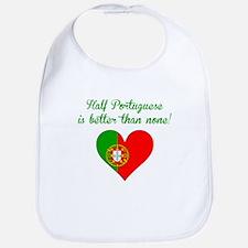 Half Portuguese Is Better Than None Bib
