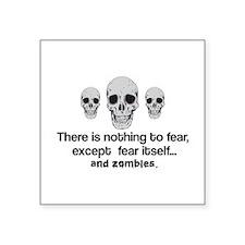 Fear Zombies Sticker