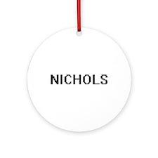 Nichols digital retro design Ornament (Round)