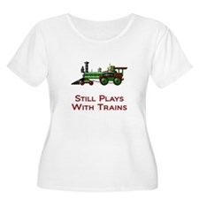 Still Plays With Trains Plus Size T-Shirt