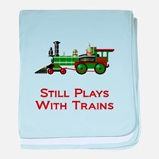 Still Plays With Trains baby blanket