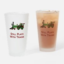 Still Plays With Trains Drinking Glass