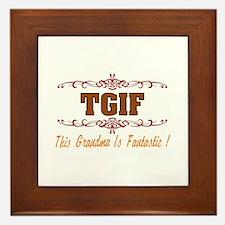 TGIF Fantastic Grandma Framed Tile